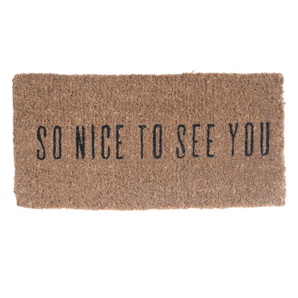 So Nice To See You Doormat - StyleMeGHD