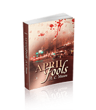 April Fools (Susan Foret, Mystery Writer Book 1)