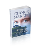 Choice Makers (The Wanamakers Book 1)