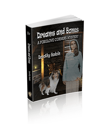 Dreams And Bones (The Foxglove Corners Series Book 17)
