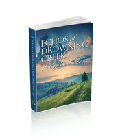 Echoes of Drowning Creek