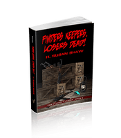 Finders Keepers, Losers Dead! (The Finder's Series Book 1)