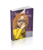 Her Name Is Mommy (Mike Shepherd, Private Eye Book 2)