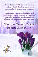 The Ice Cream Crone (Royal Pains Book 5)
