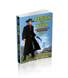 Return Of Buck (Serendipity's Sacrifices Book 1)