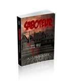 Saboteur (The Sedition Series, Book2)