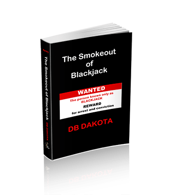 The Smokeout of Blackjack
