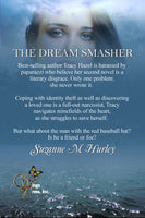 The Dream Smasher