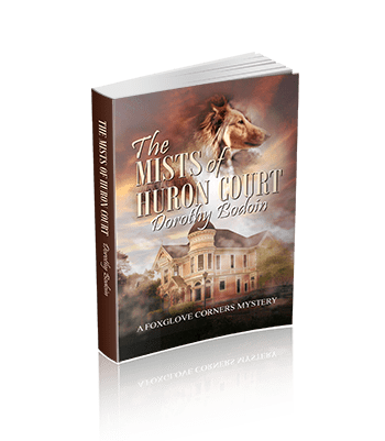 The Mists of Huron Court (The Foxglove Corners Series Book 21)