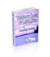 The Snow Dogs Of Lost Lake (The Foxglove Corners Series Book 6)