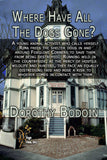 Where Have All The Dogs Gone? (The Foxglove Corners Series Book 12)