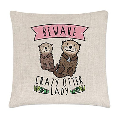Gift Base Beware Crazy Otter Lady Cushion Cover