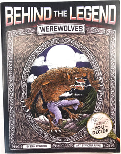 Behind the Legend Werewolves