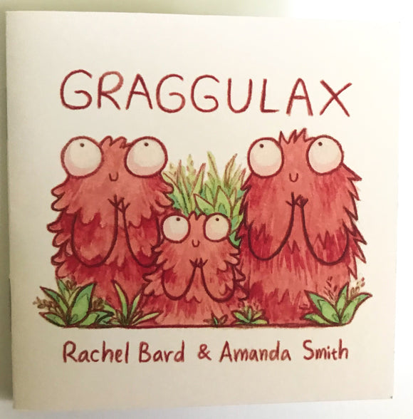 Garggulax by Amanda Smith and Rachel Bard.