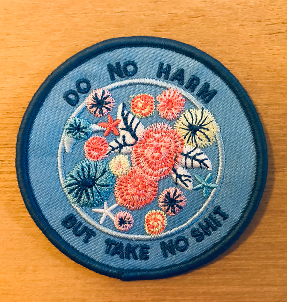 Do No Harm But Take No Shit Patch