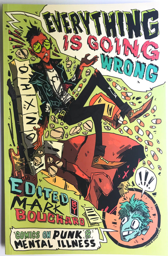 Everything is Going Wrong Comics on Punk and Mental Illness