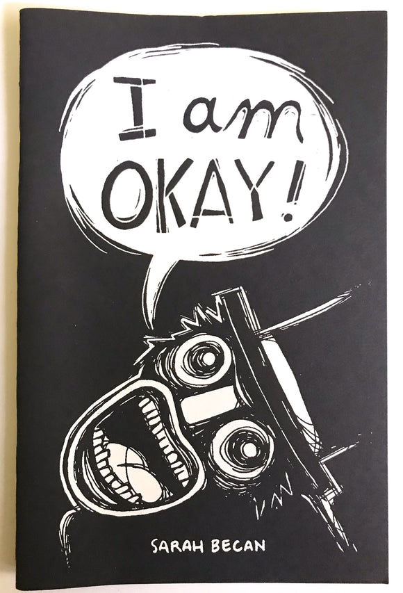 I Am Okay! By Sarah Becan