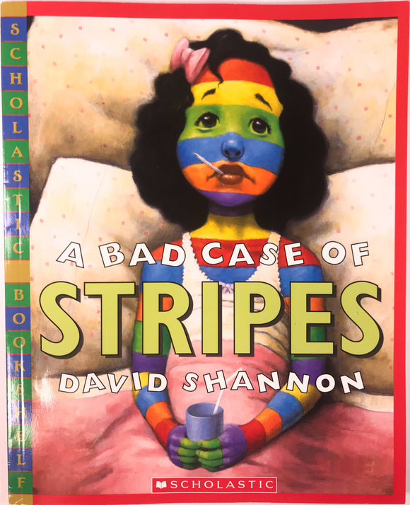 A Bad Case of the Stripes by David Shannon