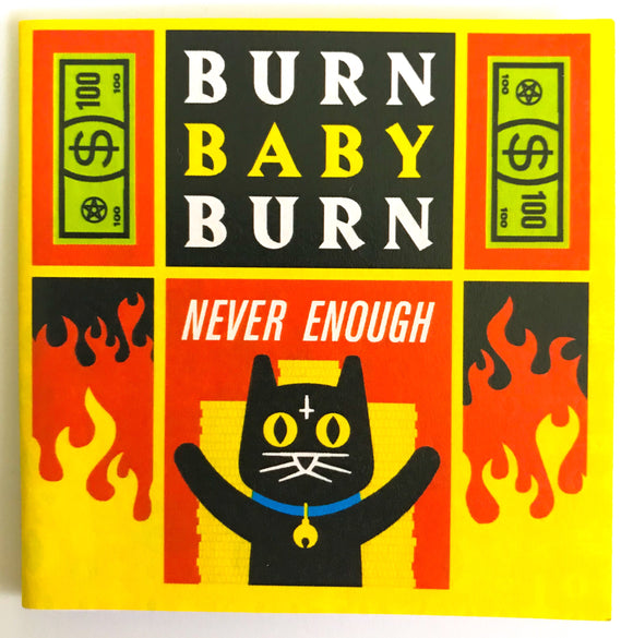 Burn Baby Burn by the 666 Cat