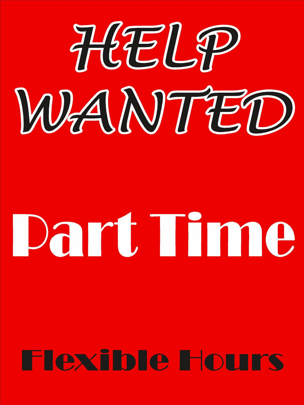 Window Sign-Part time
