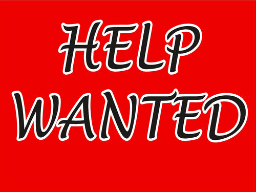 Window Sign-Help wanted
