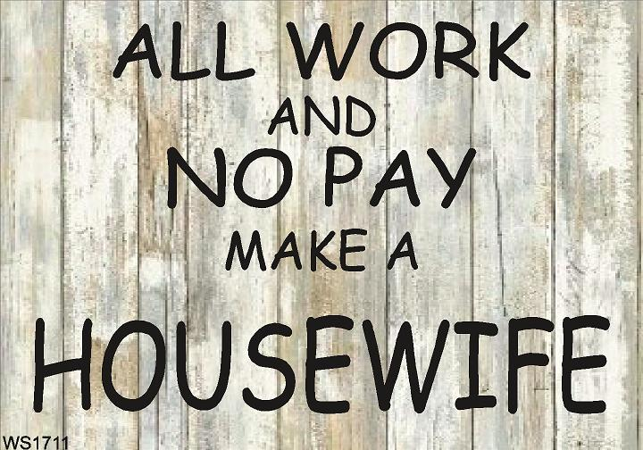 Wall Sign-All work no pay