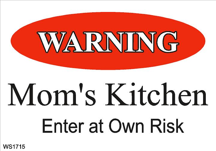 Wall Sign-Warning mom's