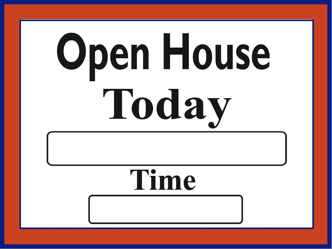 Window Sign-Open house today