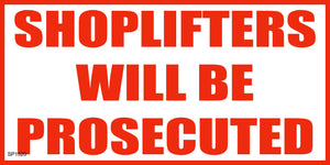 Banner-Shoplifters will be prosecuted