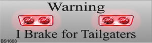 Magnetic Car Sign-Warning brake for tailgaters