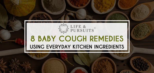 8 BABY COUGH REMEDIES USING EVERYDAY KITCHEN INGREDIENTS