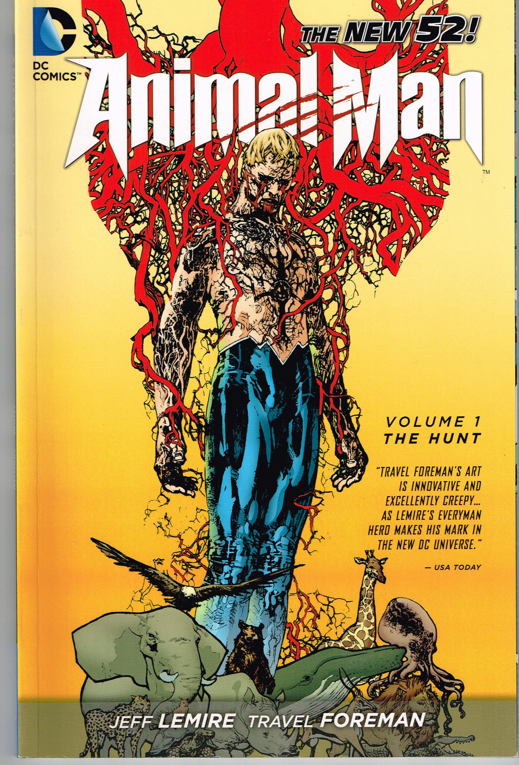 Animal Man Volume 1, The Hunt, Jeff Lemire and Travel Foreman, TPB
