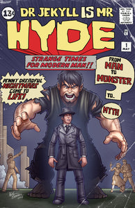 Jekyll and Hyde #1 Kyle Petchock Cover LTD 500 - Incredible Hulk #1 Homage