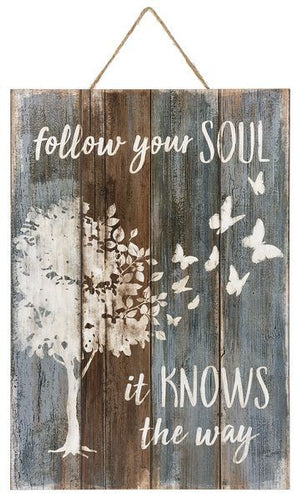 Plaque - Follow your soul