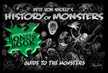 Load image into Gallery viewer, Pete Von Sholly's History of Monsters