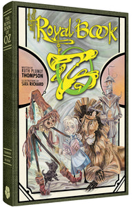 The Clover Press Edition of The Royal Book Of Oz