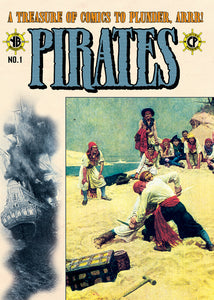 Pirates: A Treasure Of Comics To Plunder, Arrr! *EXCLUSIVE HOWARD PYLE COVER*