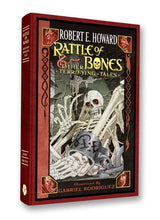Load image into Gallery viewer, Rattle of Bones by Robert E. Howard
