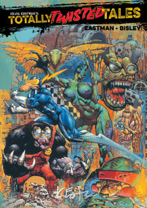 Kevin Eastman's Totally Twisted Tales *EXCLUSIVE SIGNED COVER*