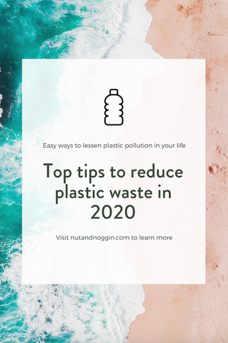 top tips to reduce plastic pollution