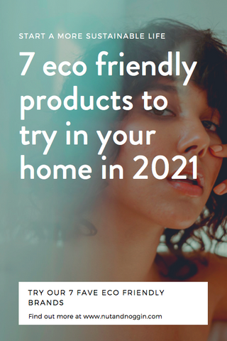 7 eco friendly products to try In 2021