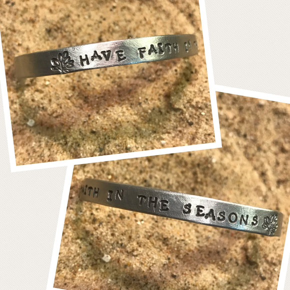 Have Faith in the Seasons - Slim Stacking Cuff Bracelet