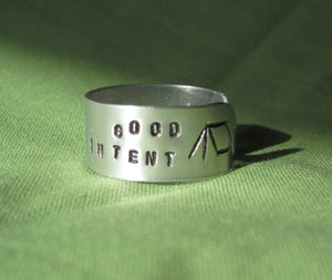 "Hand Cut Metal Stamped ""Good In Tent"" Tent Ring"