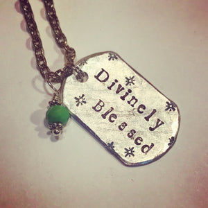 Divinely Blessed Metal Stamped Custom Made Necklace