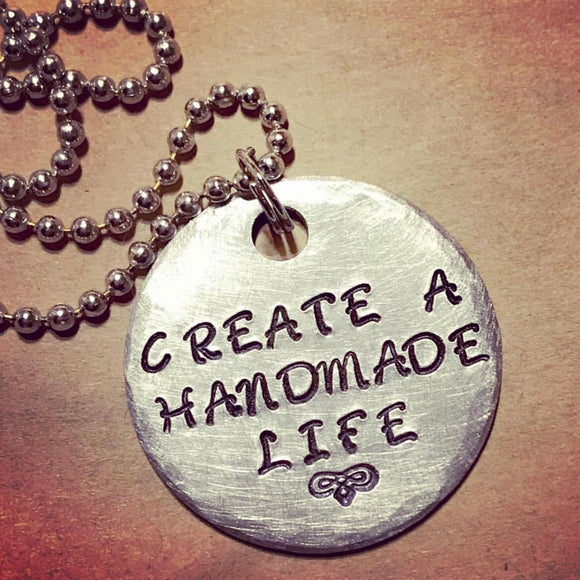 Create a Handmade Life Metal Stamped Custom Made Necklace