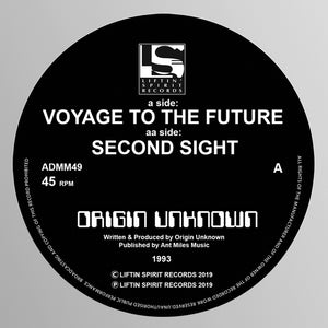 Origin Unknown - Voyage to the Future / Second Sight
