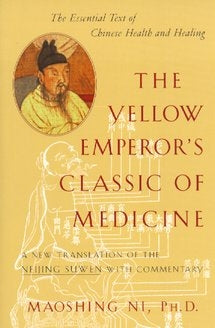 The Yellow Emperor's Classic of Medicine - JingHerbs