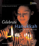 Celebrate Hanukkah: With Light, Latkes, and Dreidels
