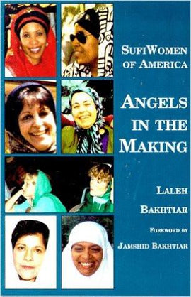 Sufi Women of America Angels in the Making