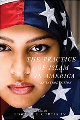 Practice of Islam in America: An Introduction
